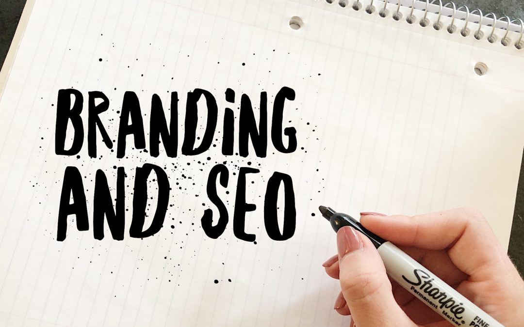 The Intersection Between Branding and SEO