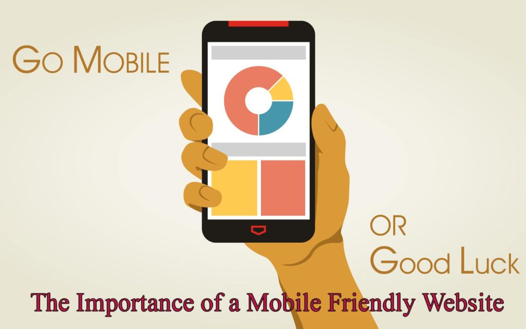 The Importance of a Mobile Friendly Website